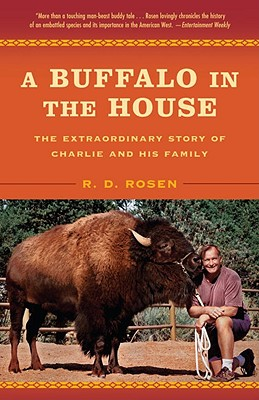 A Buffalo In The House By Rosen, R. D.